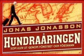 hundraaringen_som_klev_ut_genom_fonstret_och_forsvann-jonasson_jonas-15124752-frnt